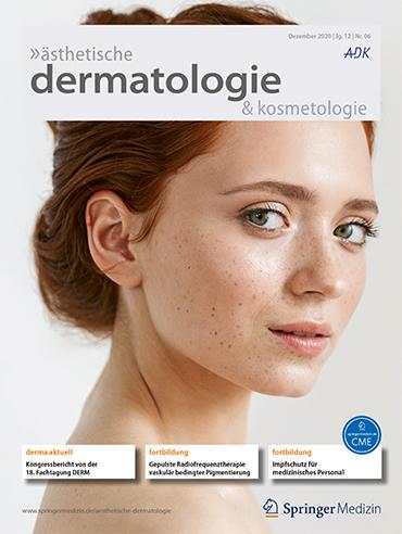 ästhetische dermatologie & kosmetologie 6/2020