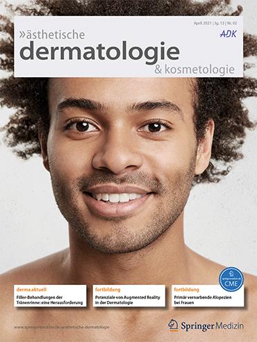 ästhetische dermatologie & kosmetologie 2/2021